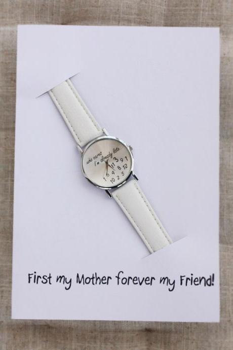 First my mother forever my Friend Card Personal gift for Mom girl woman Watch