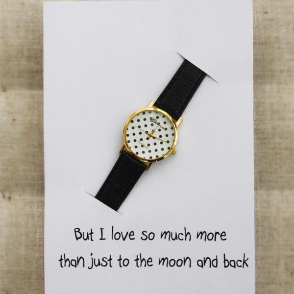 I Love You Much More Than To The Moon And Back Card Black Band Dots Case Girl Watch