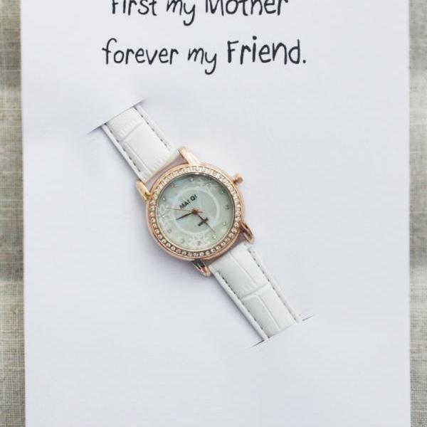 First My Mother- Forever my Friend Card Note WristWatch girl woman Gift Watch